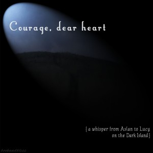CSLewis Courage Dear Heart