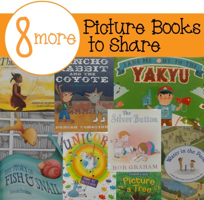 8 More Picture Books to Share | Book reviews for parents and teachers